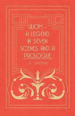 Liliom - A Legend In Seven Scenes And A Prologue Cover Image