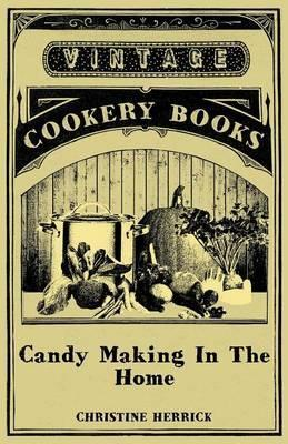Candy Making In The Home Cover Image