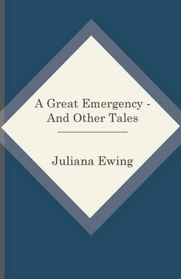 A Great Emergency - And Other Tales Cover Image