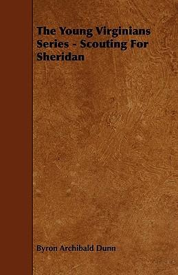 The Young Virginians Series - Scouting For Sheridan Cover Image