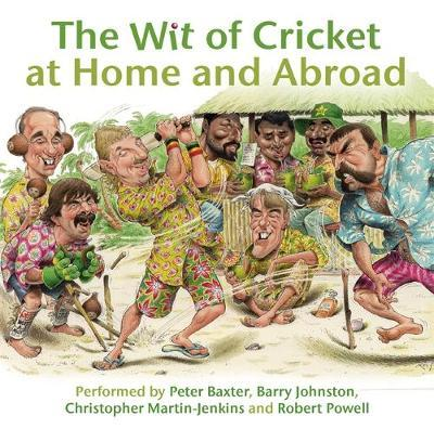 The Wit of Cricket at Home and Abroad