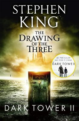 The Dark Tower II: The Drawing Of The Three