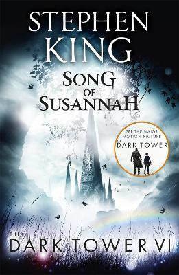 The Dark Tower VI: Song of Susannah