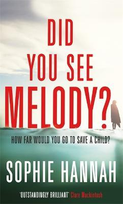 Did You See Melody? : The stunning page turner from the Queen of Psychological Suspense