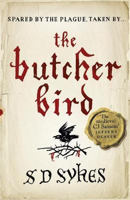 The Butcher Bird : Oswald de Lacy Book 2