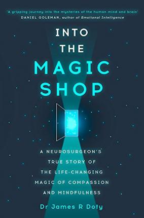 Into The Magic Shop Dr James Doty 9781444786187