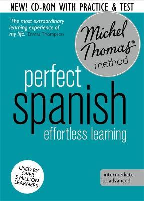 Perfect Spanish Intermediate Course: Learn Spanish with the Michel Thomas Method