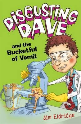 Disgusting Dave and the Bucketful of Vomit
