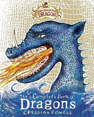 The complete book of dragons cressida cowell 9780316244107 how to train your dragon incomplete book of dragons ccuart Gallery