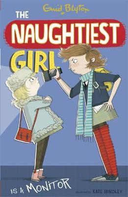 The Naughtiest Girl: Naughtiest Girl Is A Monitor