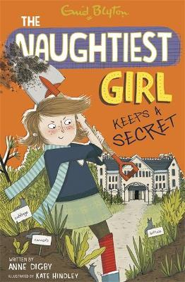 The Naughtiest Girl: Naughtiest Girl Keeps A Secret