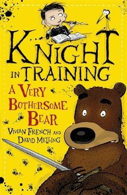 Knight in Training: A Very Bothersome Bear