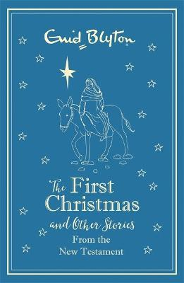 The First Christmas and Other Bible Stories From the New Testament