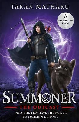Summoner: The Outcast : Taran Matharu : 9781444939101