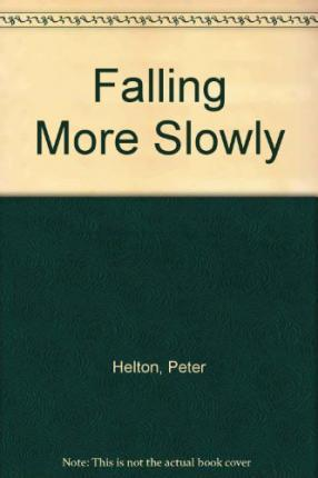 Falling More Slowly Cover Image