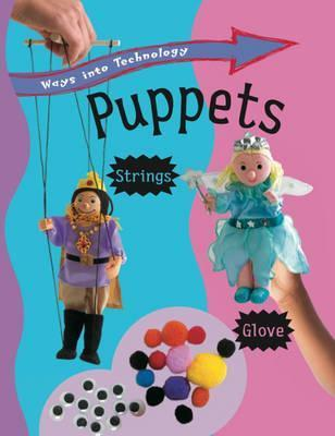 Ways into Technology Puppets