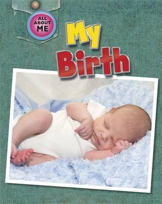 All About Me My Birth