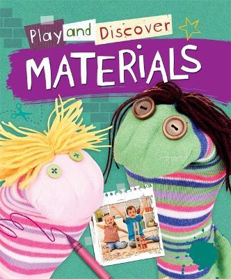 Play and Discover Materials
