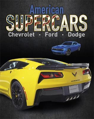 Supercars: American Supercars : Dodge, Chevrolet, Ford