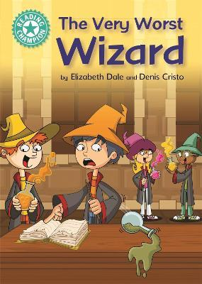 Reading Champion: The Very Worst Wizard