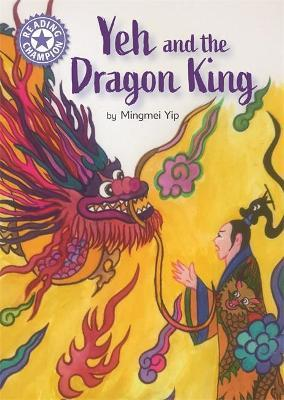 Reading Champion: Yeh and the Dragon King