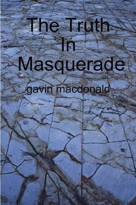 The Truth In Masquerade Cover Image