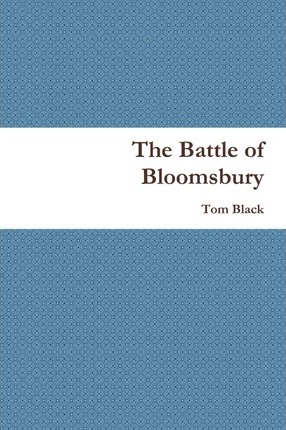 The Battle of Bloomsbury Cover Image