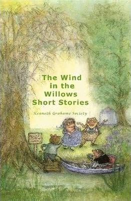 The Wind In The Willows Short Stories (Casewrap Hardcover) Cover Image
