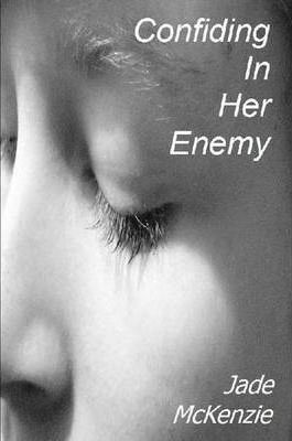 Confiding in Her Enemy Cover Image