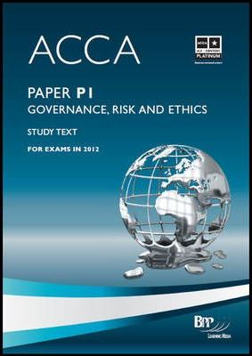 ACCA P1 Governance, Risk and Ethics: Study Text