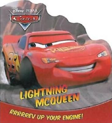 Disney Pixar Cars - Lightning McQueen: Rrrrrrev Up Your Engine!