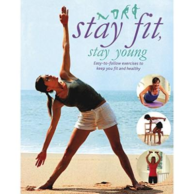 Stay Fit, Stay Young