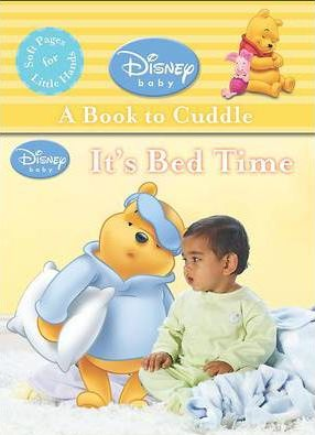 It's Bed Time Disney Cloth Book