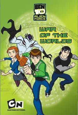 Ben 10 Junior Novel War of the Worlds