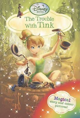 Disney Fairies - The Trouble with Tink