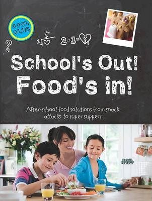 School's Out - Food's in