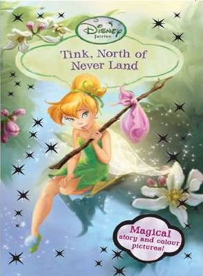 Disney Chapter Book - Tinker North of Neverland