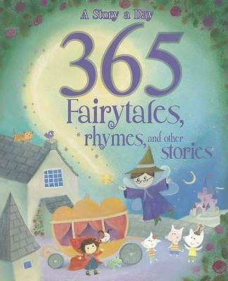 365 Fairytales, Rhymes and Other Stories