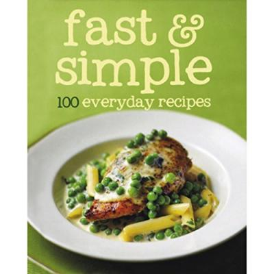 100 Recipes Fast & Simple