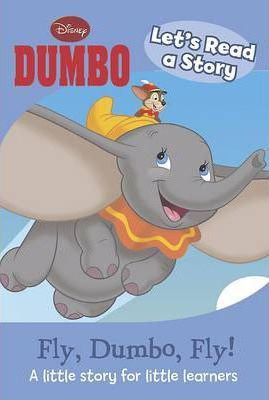 Lets Read a Story - Fly, Dumbo, Fly!