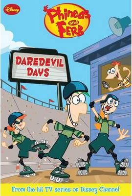 Disney Phineas and Ferb: Daredevil Days