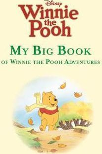 My Big Book of Winnie the Pooh Adventures
