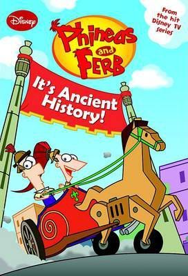 Phineas and Ferb - It's Ancient History