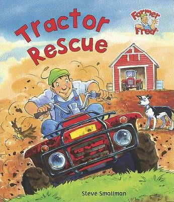Tractor Rescue (Farmer Fred Stories)