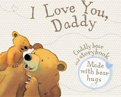 I Love You Daddy - Book and Soft Toy