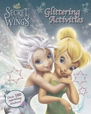 Disney Tinker Bell and the Secret of the Wings - Glittering Activities