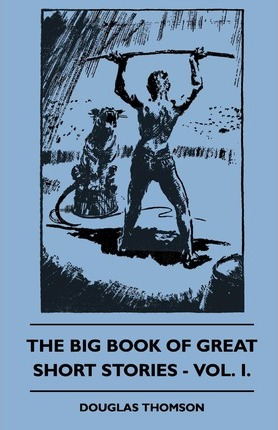 The Big Book Of Great Short Stories - Vol. I. Cover Image