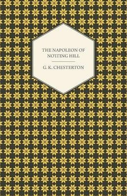 The Napoleon of Notting Hill Cover Image