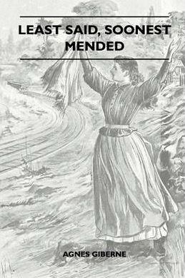 Least Said, Soonest Mended Cover Image
