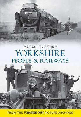 Yorkshire People and Railways